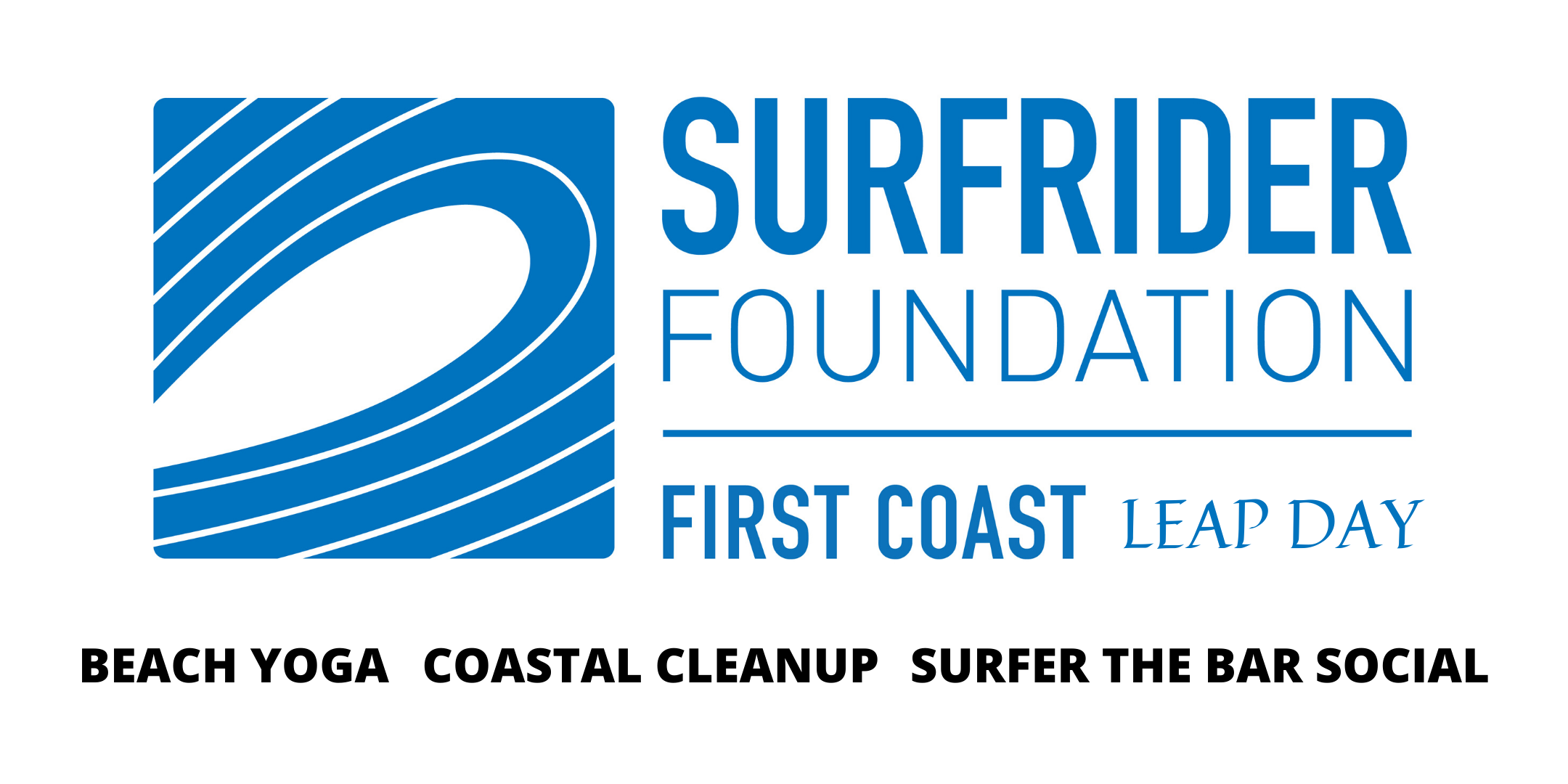 Leap Day Beach Yoga / Coastal Cleanup / Social supporting Surfrider Foundation